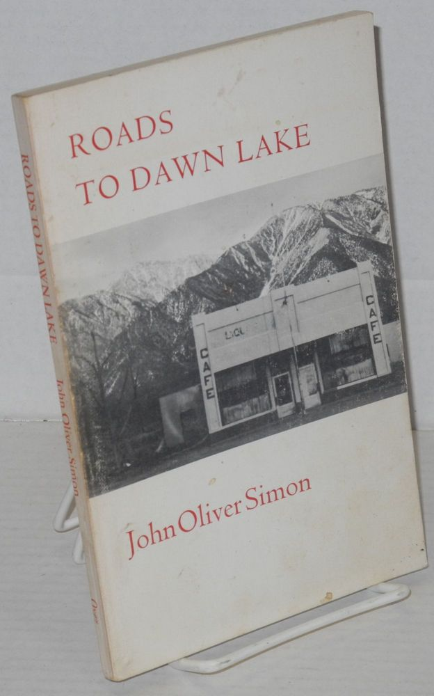 Roads to Dawn Lake. John Oliver Simon.