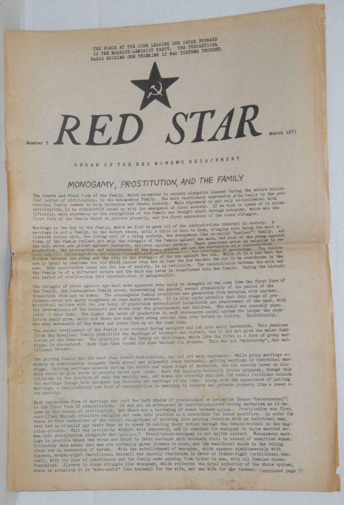 Red Star. Organ of the Red women's Detachment, no. 5, March, 1971. [Slogan on masthead:] The force at the core leading our cause forward is the Marxist-Leninist Party. The theoretical basis guiding our thinking is Mao Tsetung Thought. Red Women's Detachment.