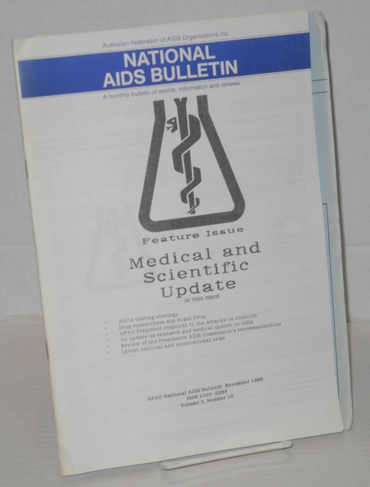 National AIDS bulletin: a monthly bulletin of events, information and reviews; vol. 2, # 10, November 1988; Medical and Scientific update, feature issue. Warren Talbot.