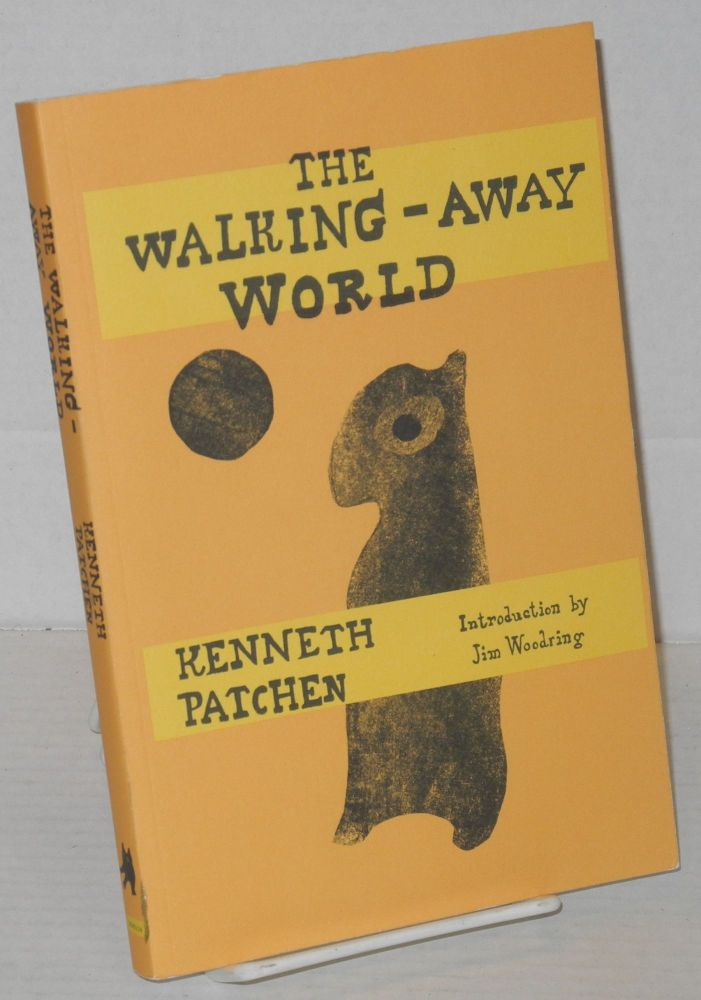 The walking-away world. Kenneth Patchen, , Jim Woodring.