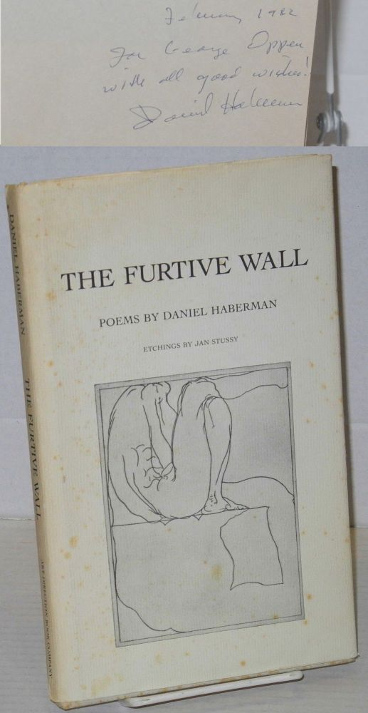 The furtive wall: poems. Daniel Haberman, , George Oppen association Jan Stussy.
