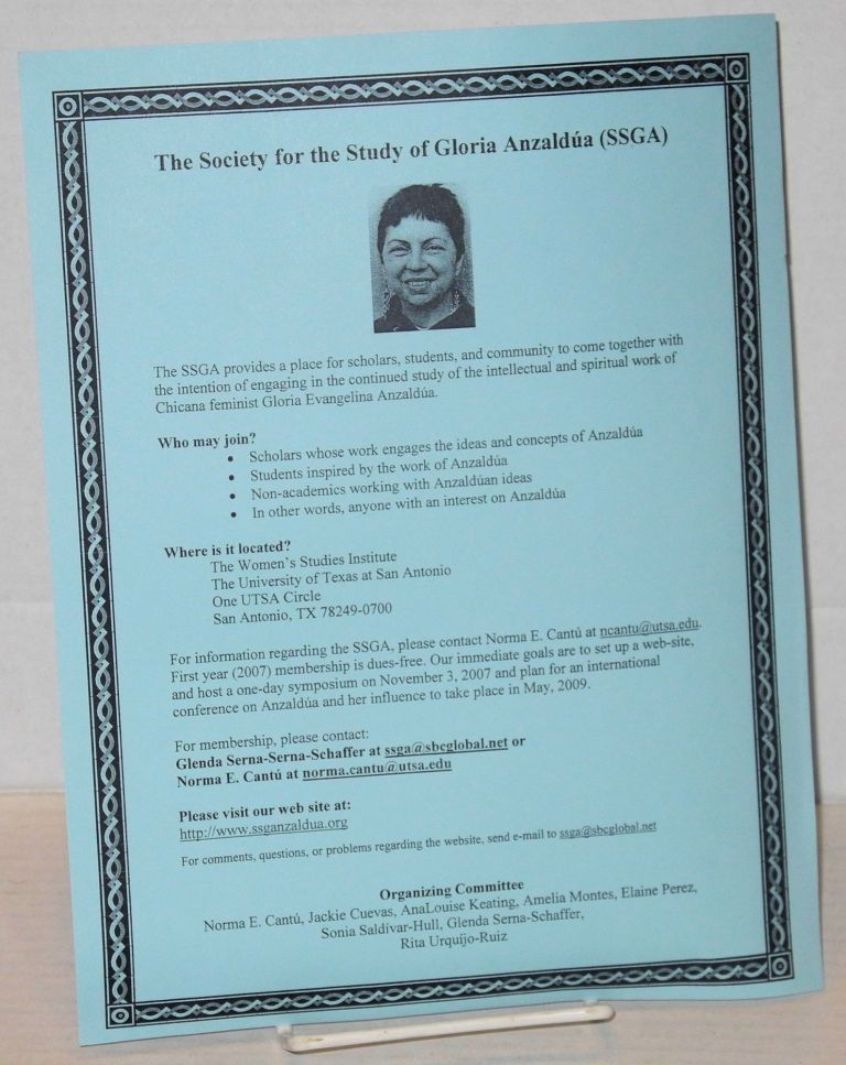 The Society for the Study of Gloria Anzaldúa (SSGA) [handbill]. Gloria Anzaldúa.