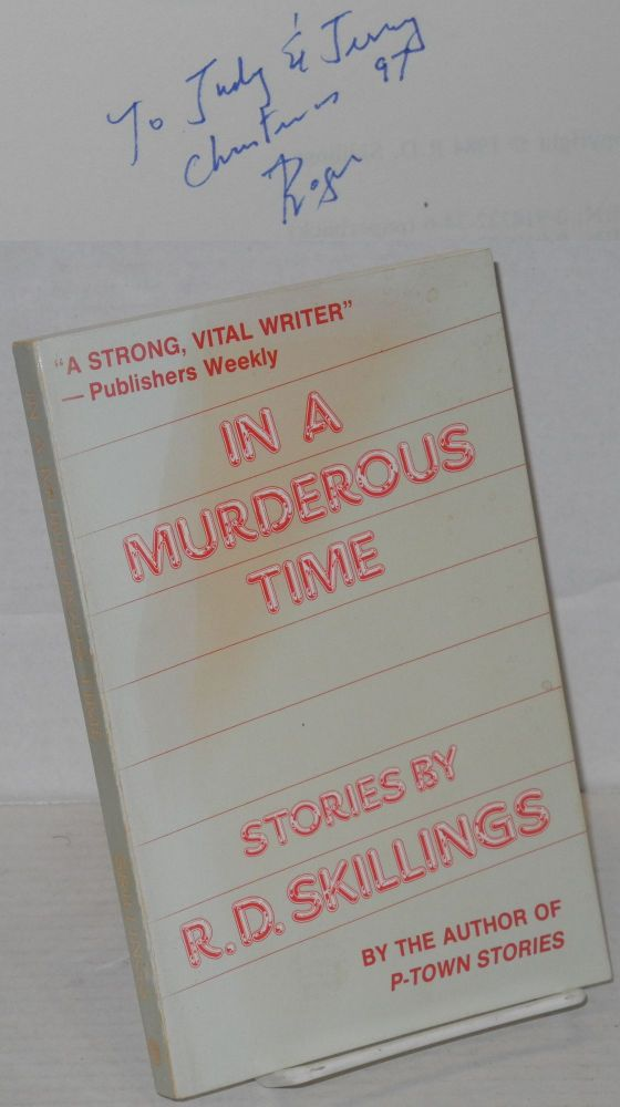 In a murderous time. R. D. Skillings, Roger.