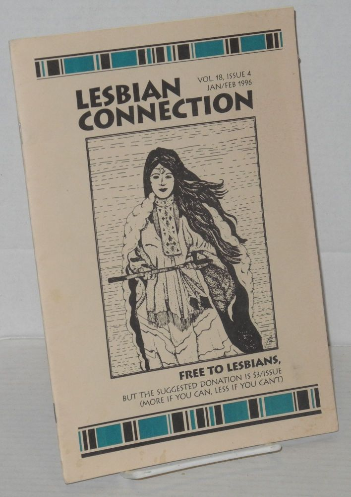 Lesbian Connection: for, by & about lesbians; vol. 18, #4, January/February 1996