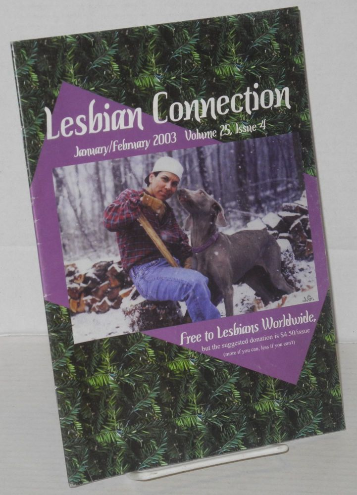 Lesbian Connection: for, by & about lesbians; vol. 25, #4, January/February 2003
