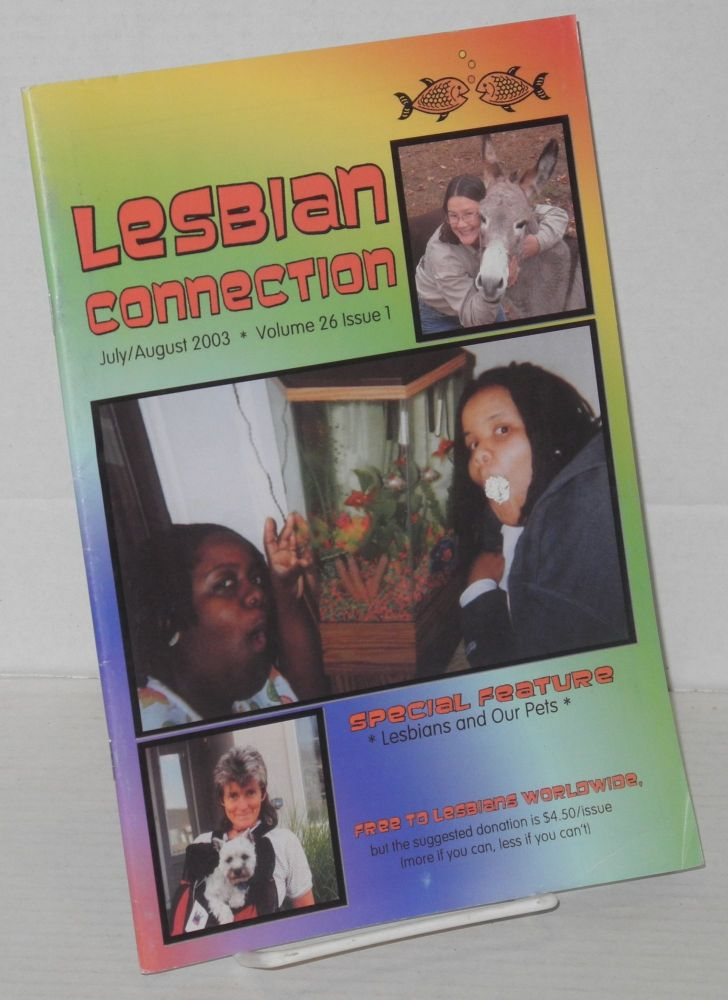 Lesbian connection: for, by & about lesbians; vol. 26, #1, July/August 2003