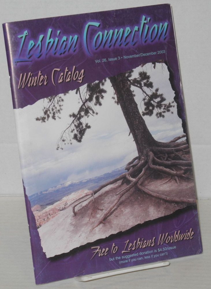 Lesbian connection: for, by & about lesbians; vol. 26, #3, November/December 2003 Winter Catalog
