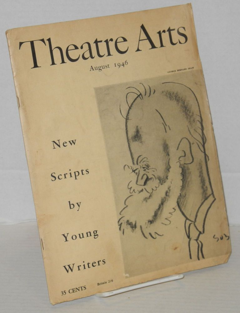 Theatre Arts : vol. xxx, #8, August 1946; new scripts by young writers. Rosamond Gilder, , James Broughton, Countee Cullen.