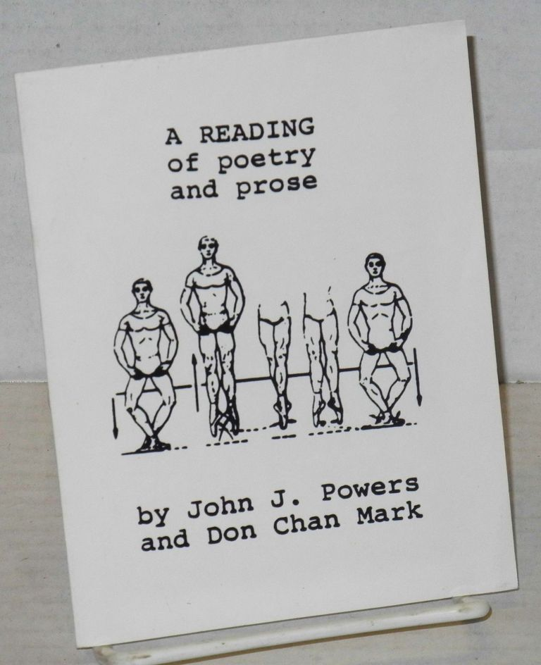 A reading of poetry and prose [small handout] Sunday April 8, 7:30pm at A Different Light, 489 Castro Street, SF. John J. Powers, Don Chan Mark.