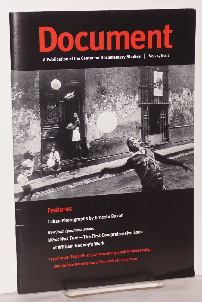 Document: a publication of the Center for Documentary Studies; vol. 1, #1. Lynn McKnight, , Bill Malone, Ernesto BazanWilliam Gedney.