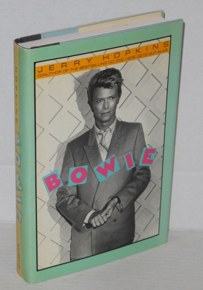 Bowie. David Bowie, Jerry Hopkins.