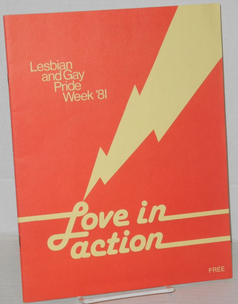 Lesbian and Gay Pride Week '81: love in action. Polly Kellog, Bob Halfhill, Jerry Falwell.
