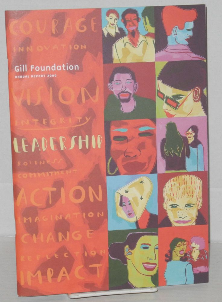 The Gill Foundation 2000 annual report. Gill Foundation.