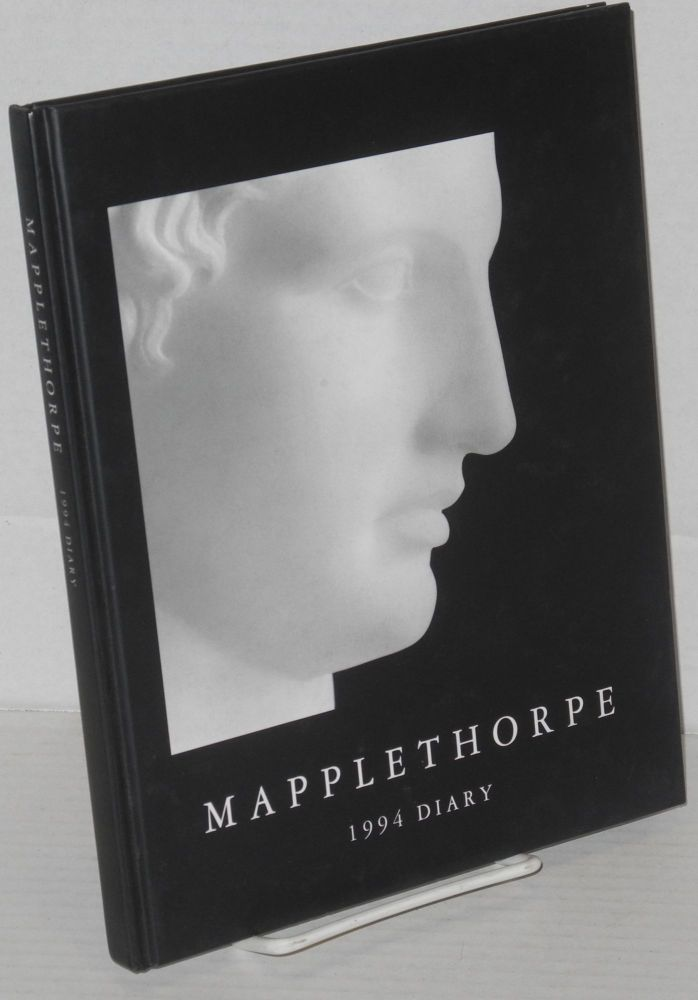 Mapplethorpe 1994 diary. Robert Mapplethorpe.