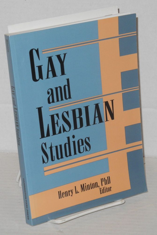 Gay and lesbian studies. Henry L. Minton.