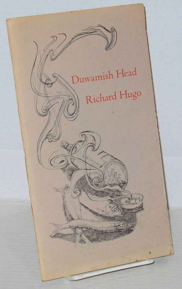 Duwamish head. Richard Hugo.