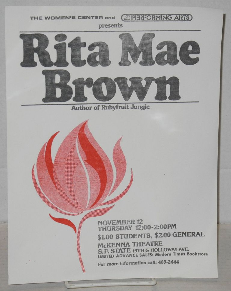 The Women's Center and Performing Arts presents Rita Mae Brown [handbill] November 12, Thursday 12:00-2:00pm, McKenna Theatre, SF State