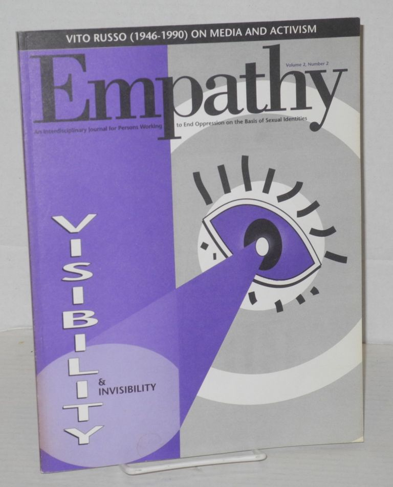 Empathy: an interdisciplinary journal for persons working to end oppression on the basis of identities; vol. 2, #2, 1990/91. James T. Sears, , Vito Russo.