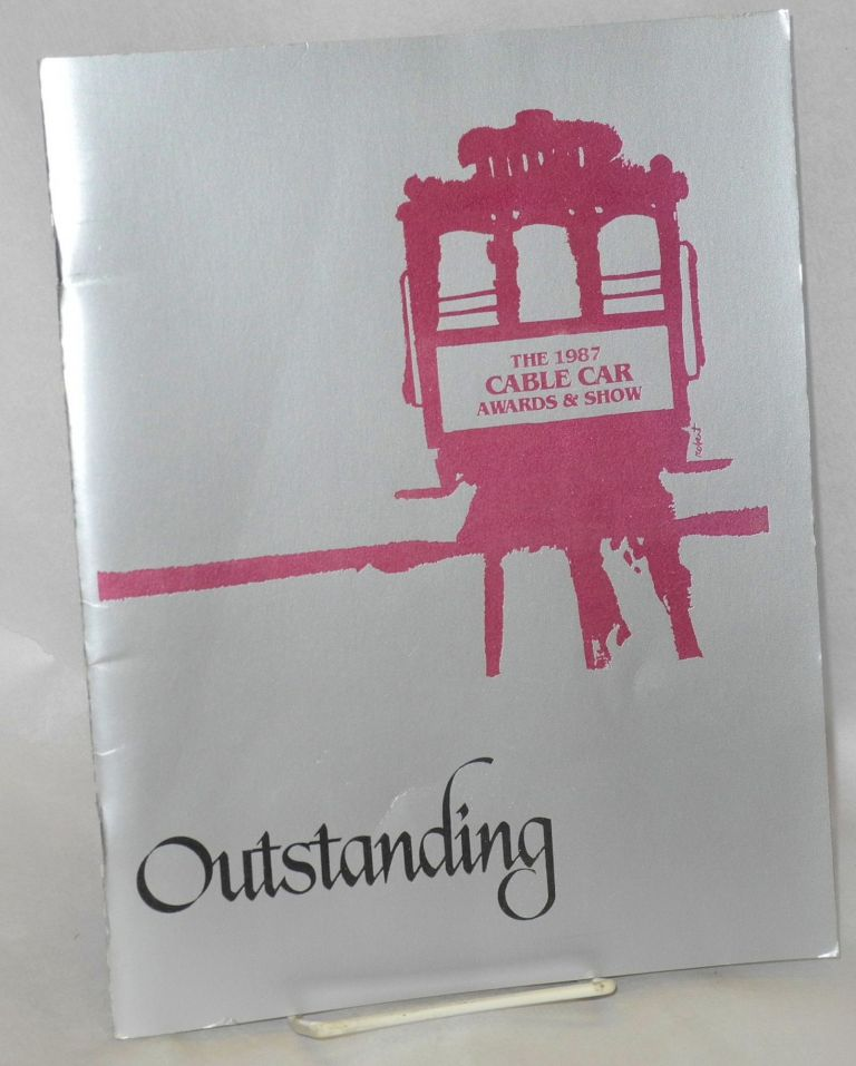 Outstanding; the 1987 Cable Car Awards & Show. Cable Car Awards.