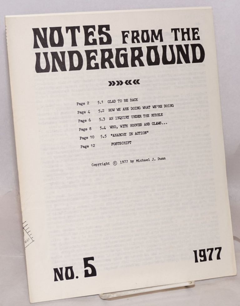 Notes from the Underground. No. 5. Michael J. Dunn.