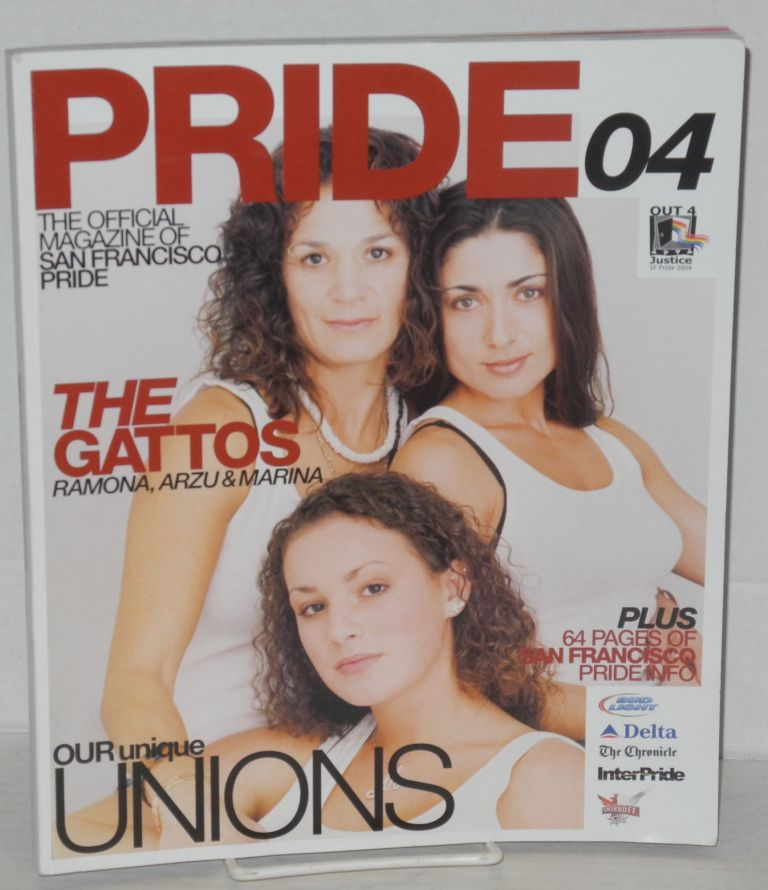Pride .04: the official magazine for San Francisco Pride [The Gattos cover]