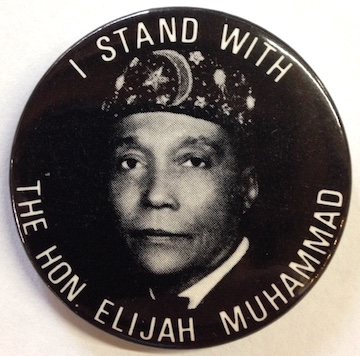 I stand with the Hon. Elijah Muhammad [pinback button]