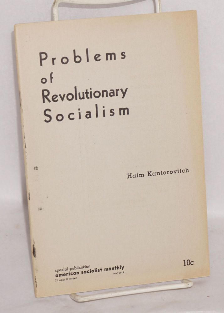 Problems of revolutionary socialism. Haim Kantorovitch.