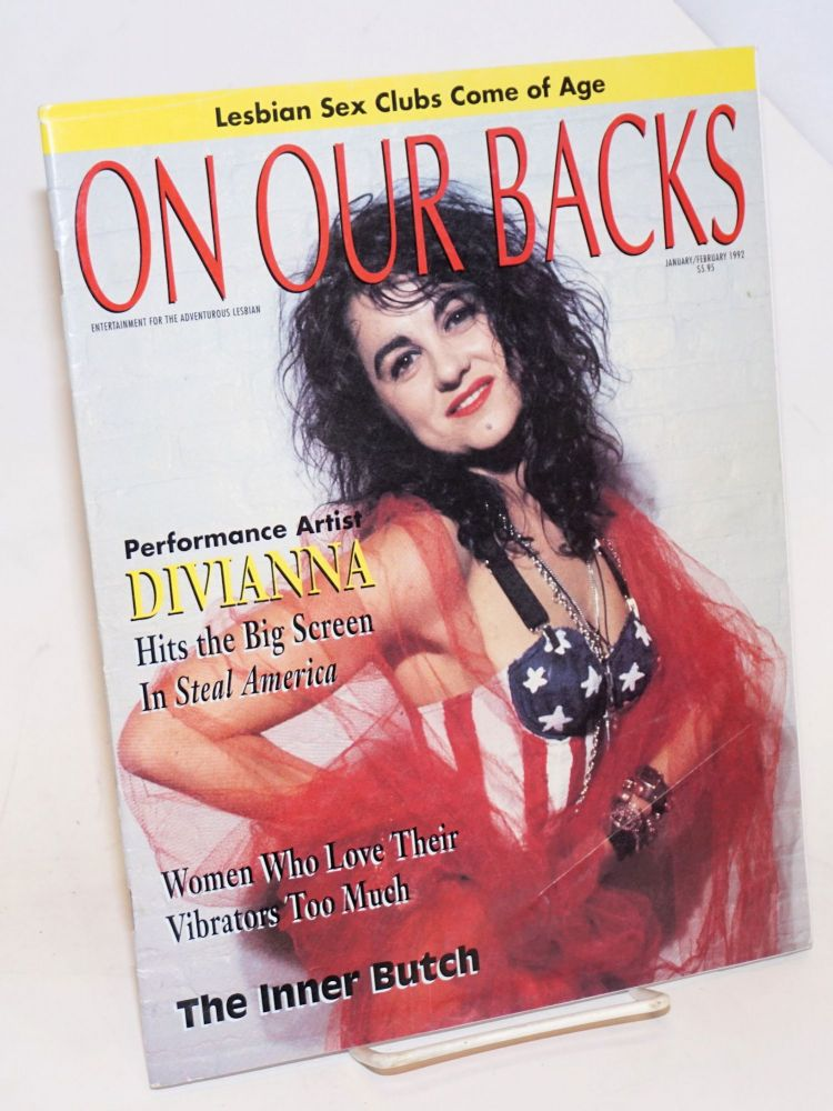 On our backs; entertainment for the adventurous lesbian; vol. 8, #3, Jan/Feb 1992. Susie Bright.