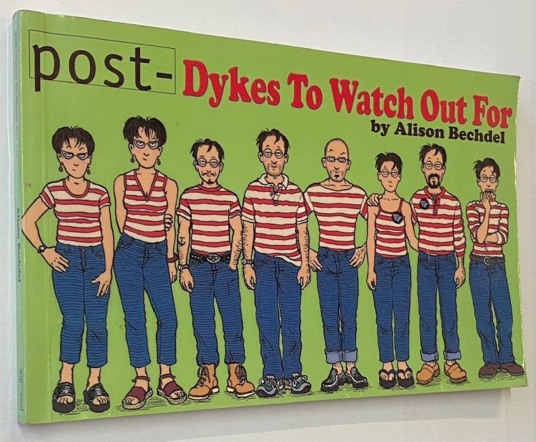 Post - dykes to watch out for. Alison Bechdel.