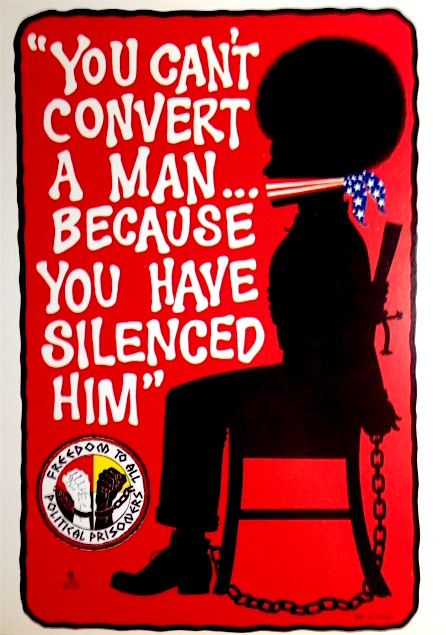 """You Can't Convert a Man... Because You Have Silenced Him"" / Freedom to all political prisoners [post card]. George Pennewell, artist."