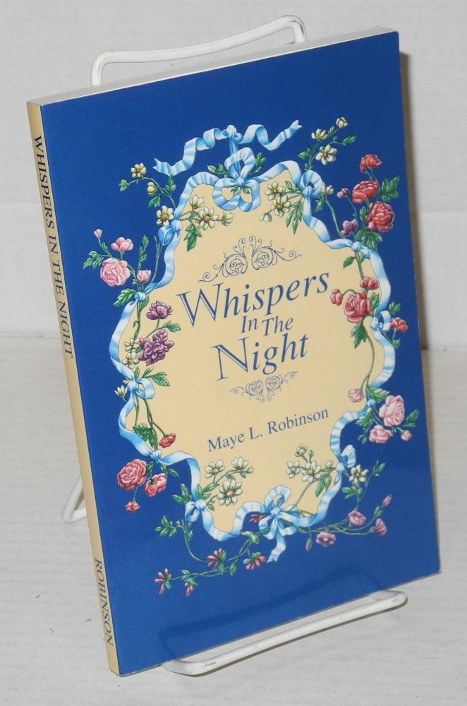 Whispers in the Night A Selecion of Poetry Readings. Maye L. Robinson.