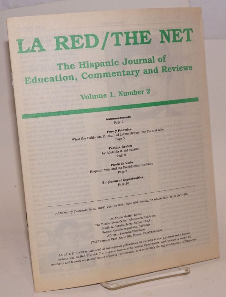 La red/the net: the Hispanic journal of education, commentary and reviews: vol. 1, #2. Dr. Arturo Madrid.