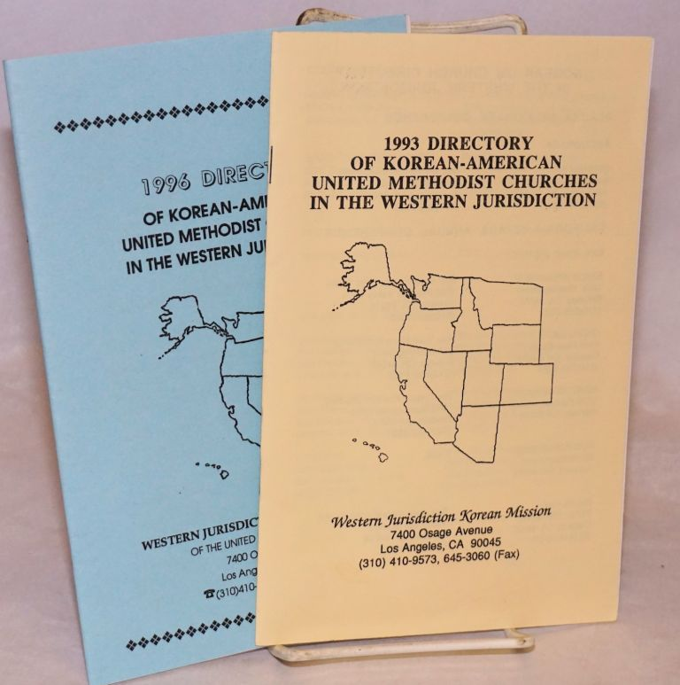 Directory of Korean-American United Methodist Churches in the Western Jurisdiction [two directories, 1993 and 1996). Western Jurisdiction Korean Mission.