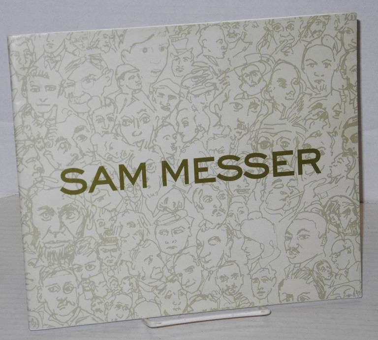 Sam Messer, April 25 to May 25, 1991; David Beitzel Gallery. Sam Messer, Denis Johnson.