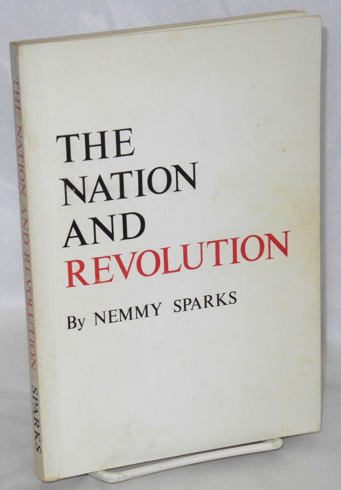 The nation and revolution. Nemmy Sparks.