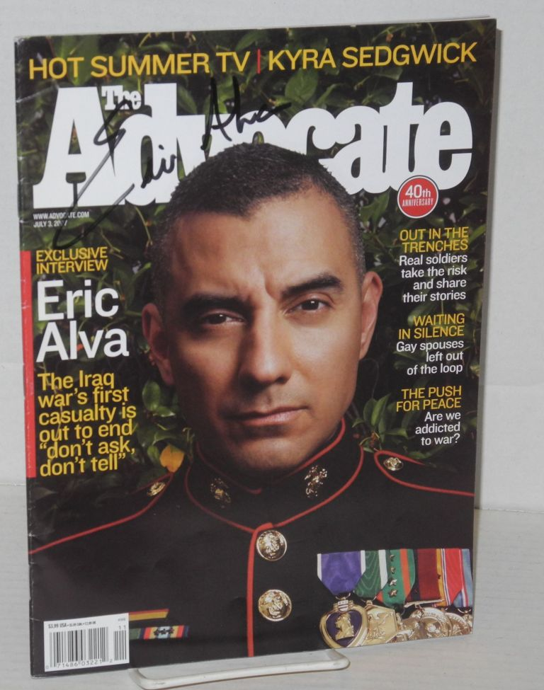 The Advocate: 40th anniversary; exclusive interview with Eric Alva; July 3, 2007 - signed by Alva on cover. Anne Stockwell, , Eric Alva.