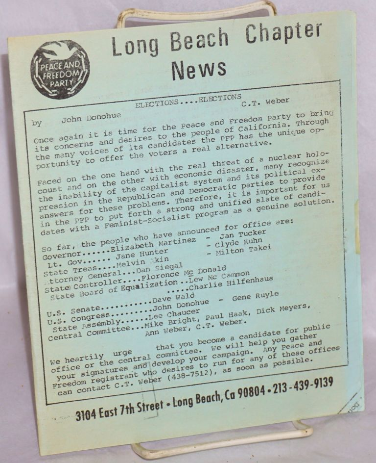 Long Beach Chapter News. Peace, Freedom Party.