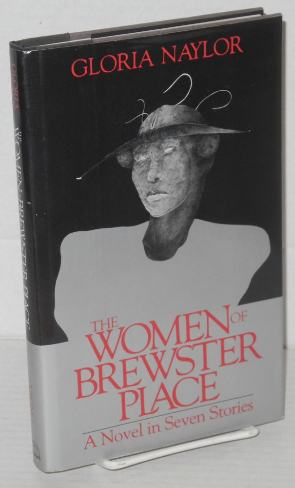 The women of Brewster Place: a novel in seven stories. Gloria Naylor.