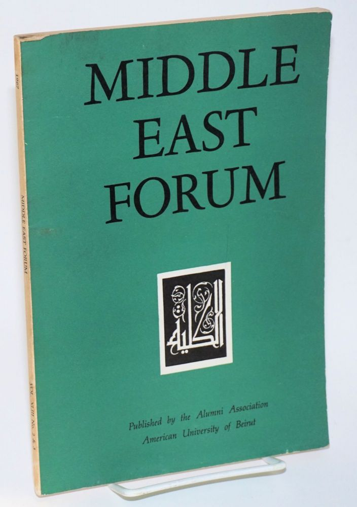 Middle East Forum. Vol. XLIII no. 2/3 (Double issue)