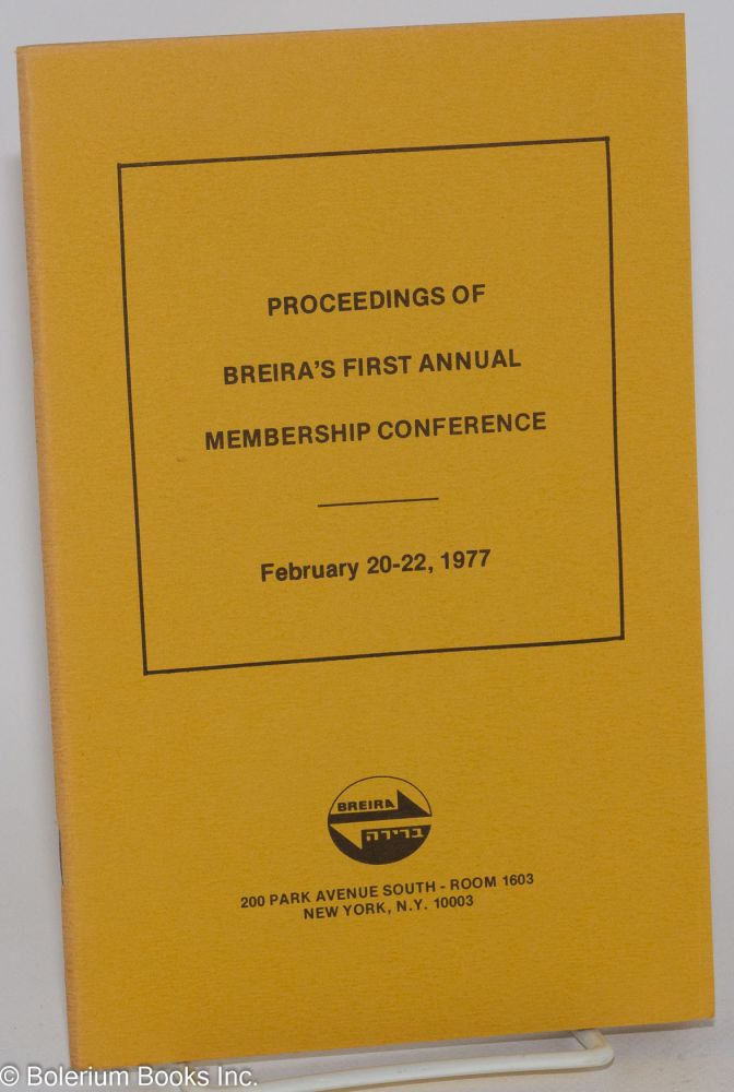 Proceedings of Breira's first annual membership conference: February 20-22, 1977. Breira.
