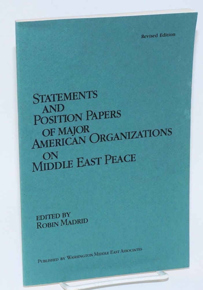 Statements and position papers of major American organizations on Middle East peace. Robin Madrid.