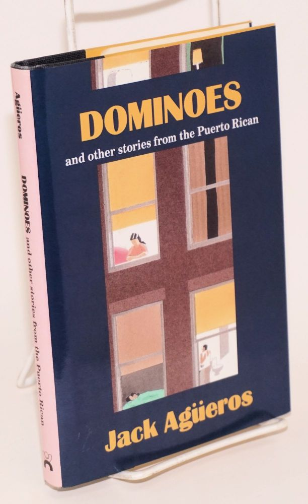 Dominoes & other stories from the Puerto Rican. Jack Agüeros.