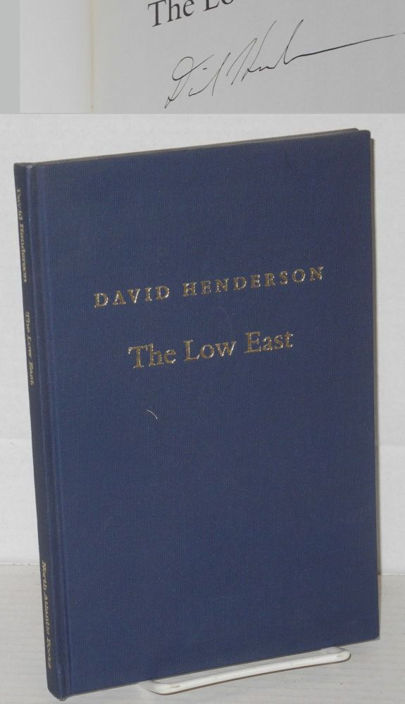 The low east. David Henderson.