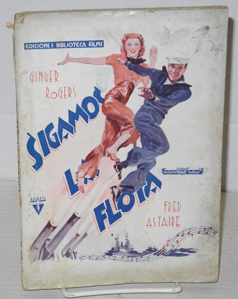 Sigamos la flota: Ginger Rogers and Fred Astaire [novelization of Follow the Fleet]. Manuel Nieto Galán, novelada.