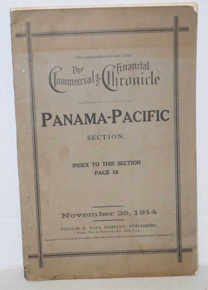 The Commercial and Financial Chronicle: Panama-Pacific section; November 28, 1914. George M. Shepherd.