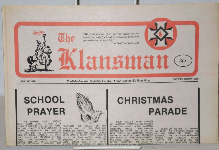 The Klansman Issue 107/108 (Dec-Jan. 1985)