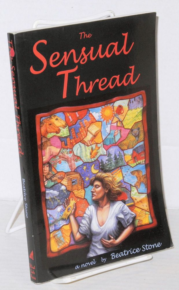 The sensual thread: a novel. Beatrice Stone.
