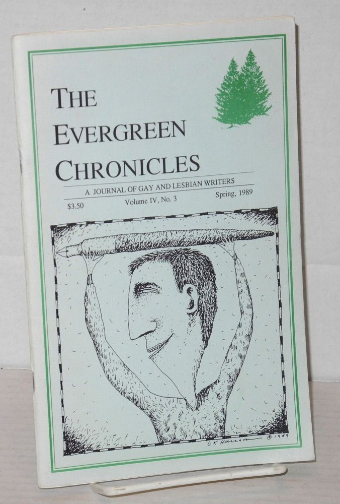 The evergreen chronicles: a journal of gay and lesbian writers, vol. iv, #3 Spring 1989. Keith Gann, Barrie Jean Borich.