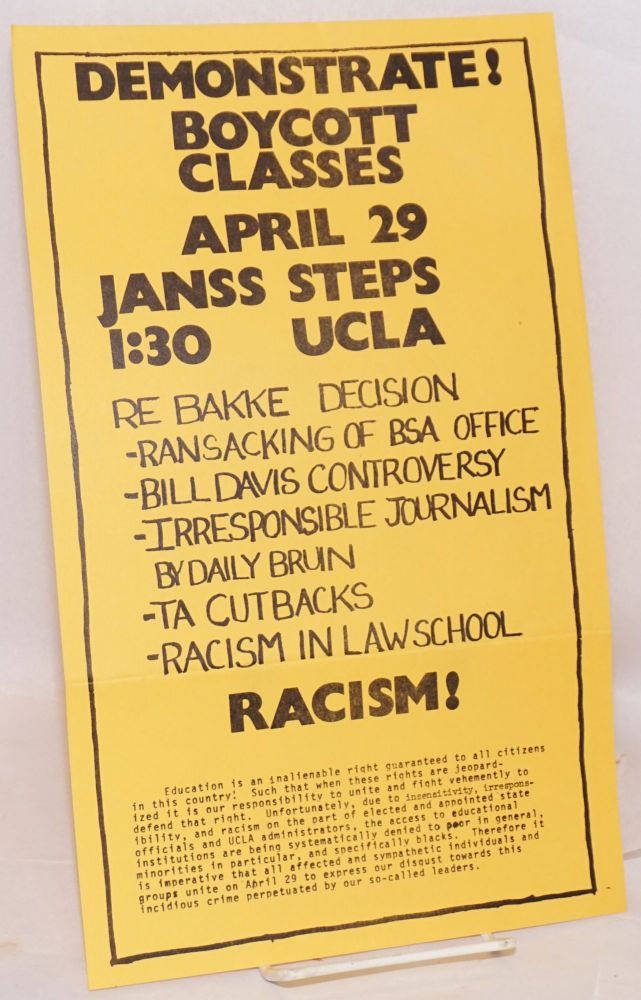 Demonstrate! Boycott classes April 29 Janss Steps UCLA 1:30 [handbill] re: Bakke Decision etc.