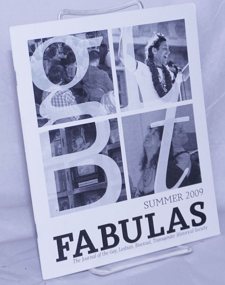 Fabulas: the journal of the Gay, Lesbian, Bisexual, Transgender Historical Society; Summer 2009